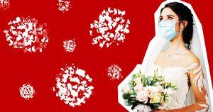 Avoir un grand mariage pendant une pandémie? Vous êtes un trou A **