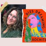 Extrait exclusif de 'Olga Dies Dreaming' de Xochitl Gonzalez